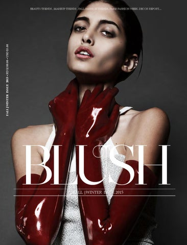 BLUSH MAGAZINE    Fall Issue 2015 by BLUSH MAGAZINE - issuu 5082e21cf59e2
