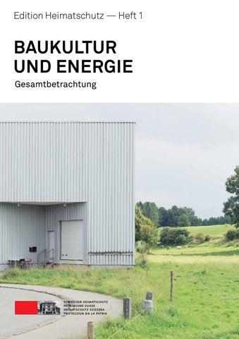 Edition Heimatschutz – Baukultur und Energie: Heft 1 by Schweizer ...