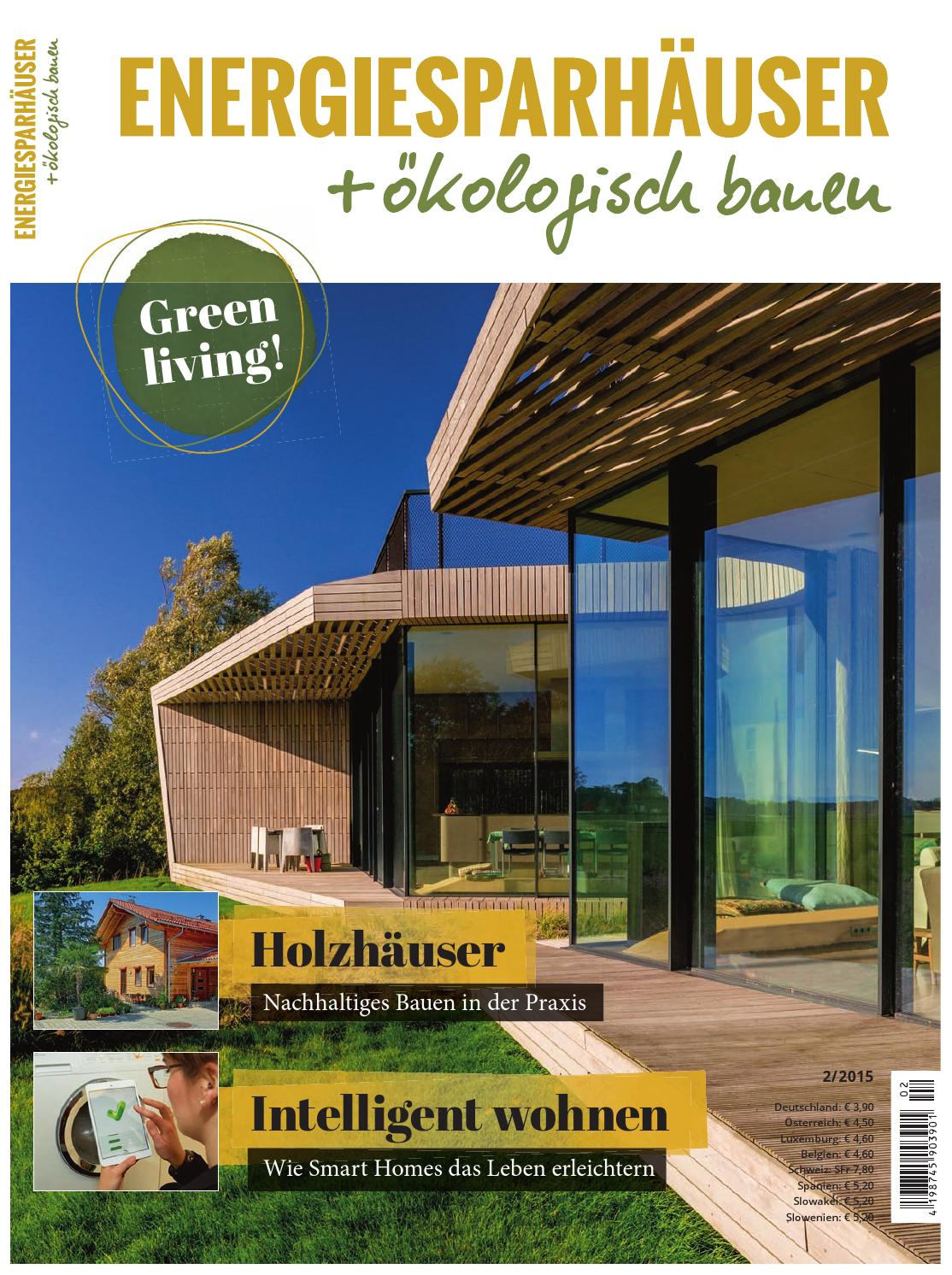 Energiesparhäuser + ökologisch Bauen 2/2015 By Family Home Verlag GmbH    Issuu