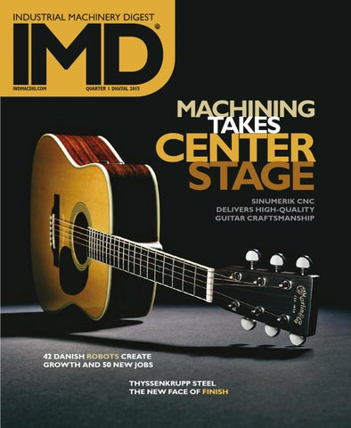 Industrial Machinery Digest Quarterly | IMD Quarter 1 - 2015 by