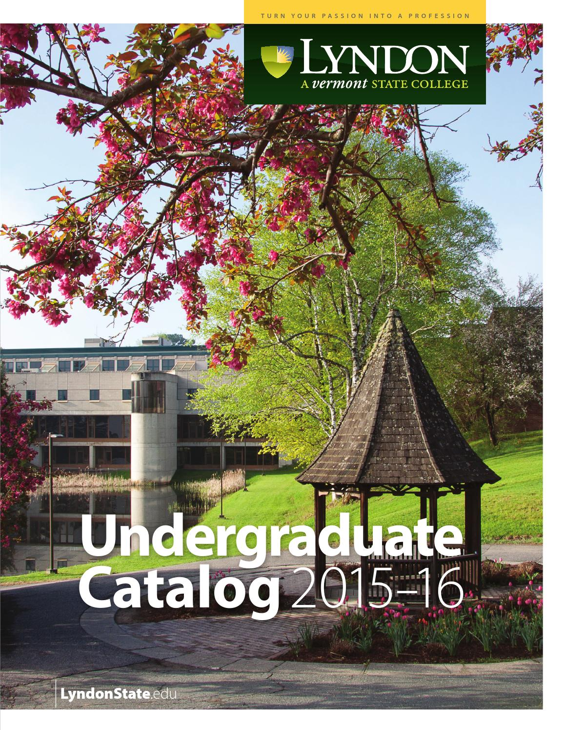 Lsc undergraduate college catalog 2015 16 by lyndon state college issuu
