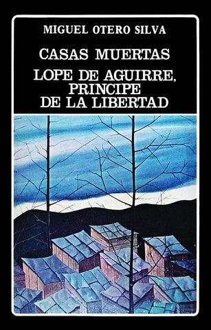 Casas Muertas Miguel Otero Silva By Biblioteca Digital Pio Tamayo