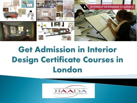 Get Admission In Interior Design Certificate Courses In London By