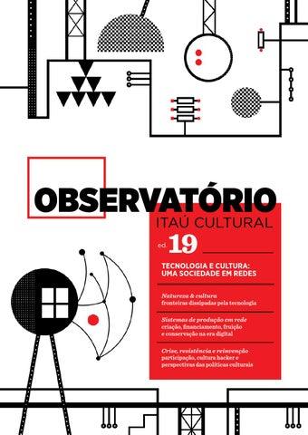 4ef03fa648c08 Observatório 19 - Tecnologia e cultura  uma sociedade em redes by ...