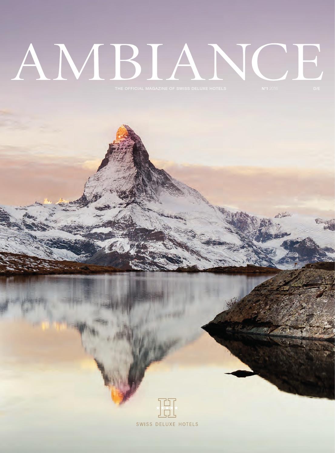 Ambiance No 1 2016 De En By Swiss Deluxe Hotels Issuu