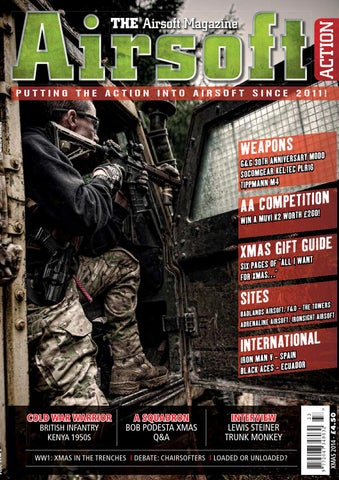 753f7725ef2 Issue 43 - Xmas 2014 by Airsoft Action Magazine - issuu