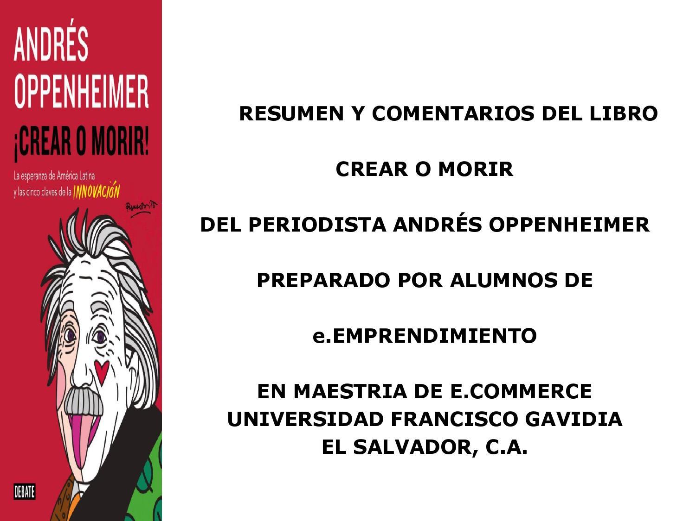 Crear o morir resumen final by Javier Arana - issuu