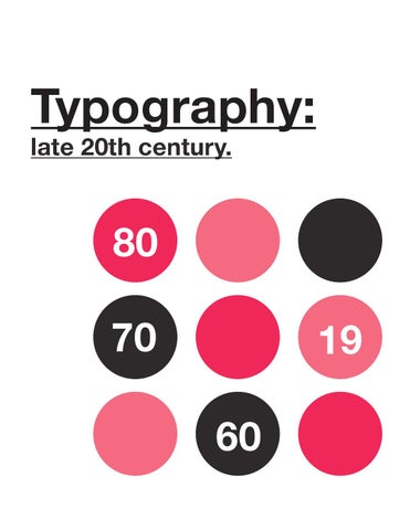 Typography: late 20th century by Fei3 - issuu