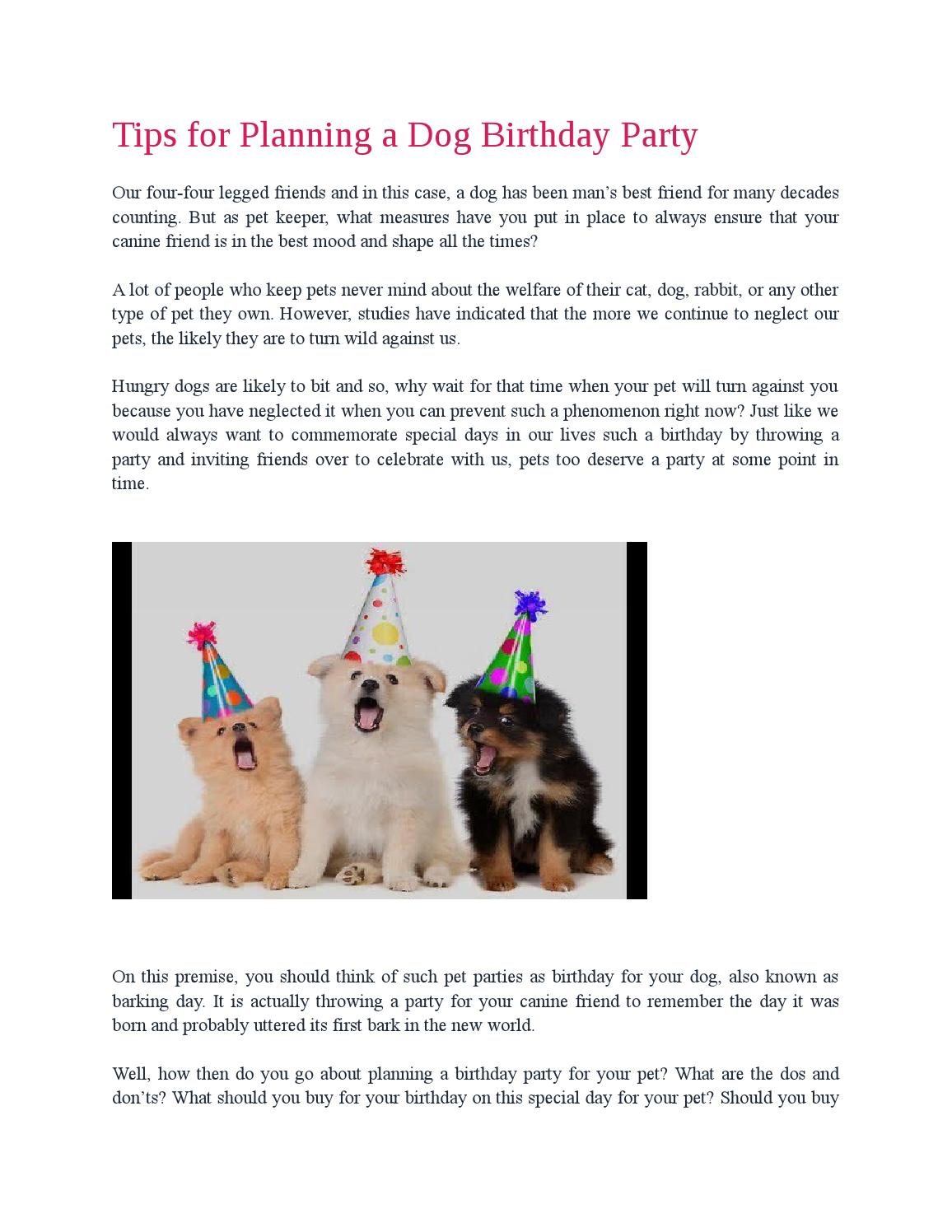 Tips for planning a dog birthday party by ollivermarttin - issuu
