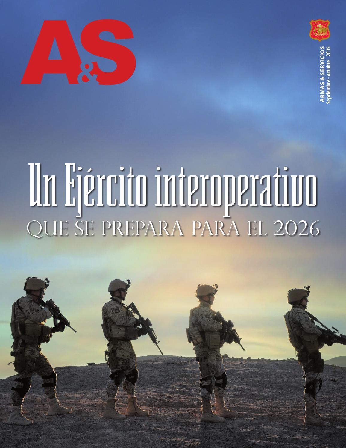 Revista Armas & Servicios N°8 by Ejército de Chile - issuu