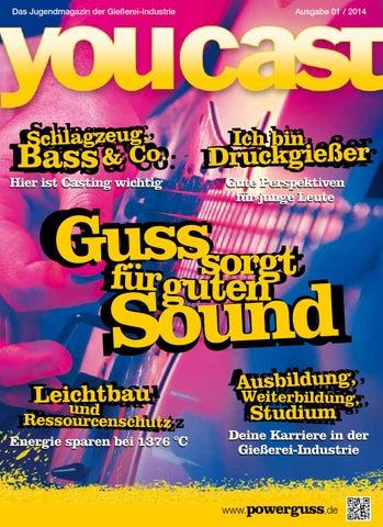 YOUCAST: Das Jugendmagazin der Gießerei-Industrie - Ausgabe 2 by ...