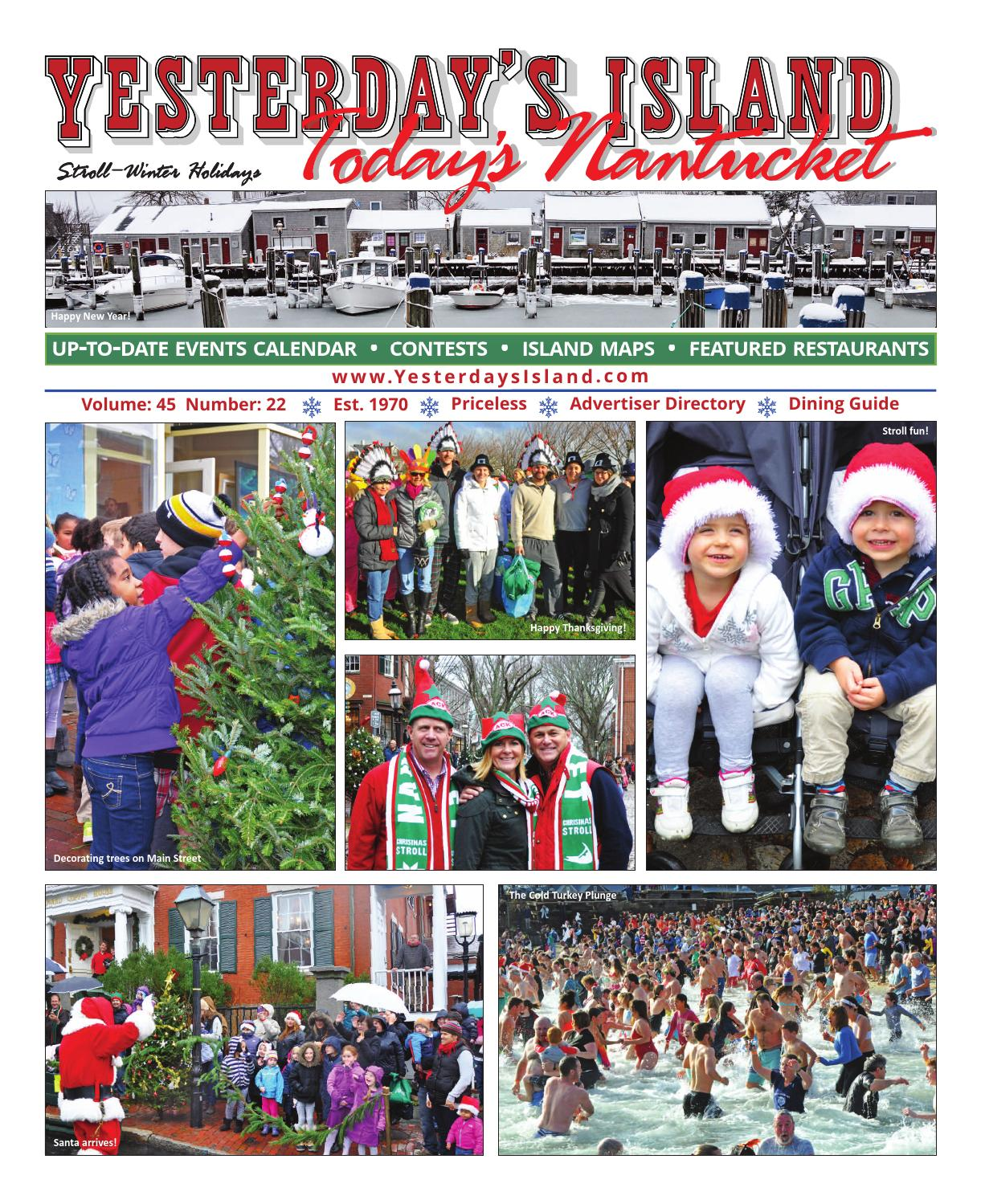 Santa Arrives When Happy Thanksgiving >> Yesterday S Island Today S Nantucket Vol 45 Issue 22 Stroll