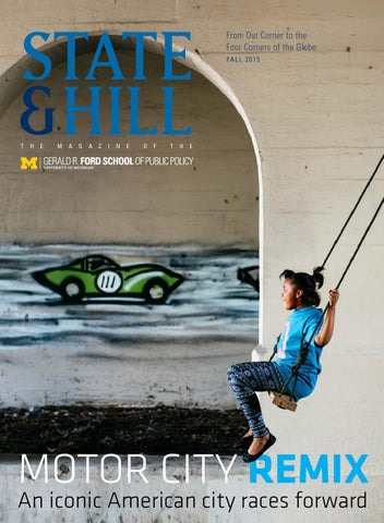Fall 2015 State Hill Motor City Remix An Iconic American City