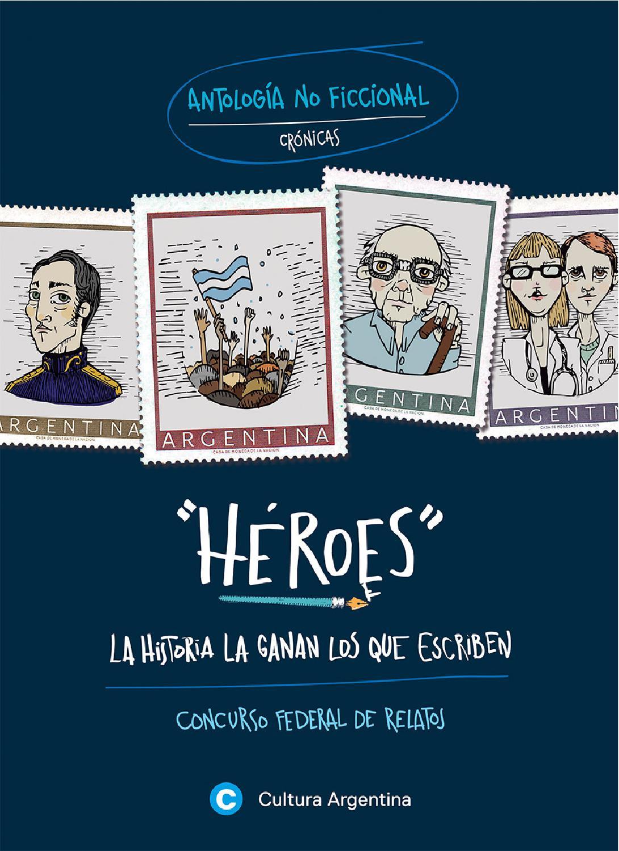 """Héroes. La historia la ganan los que escriben"""" - No Ficción by ..."""