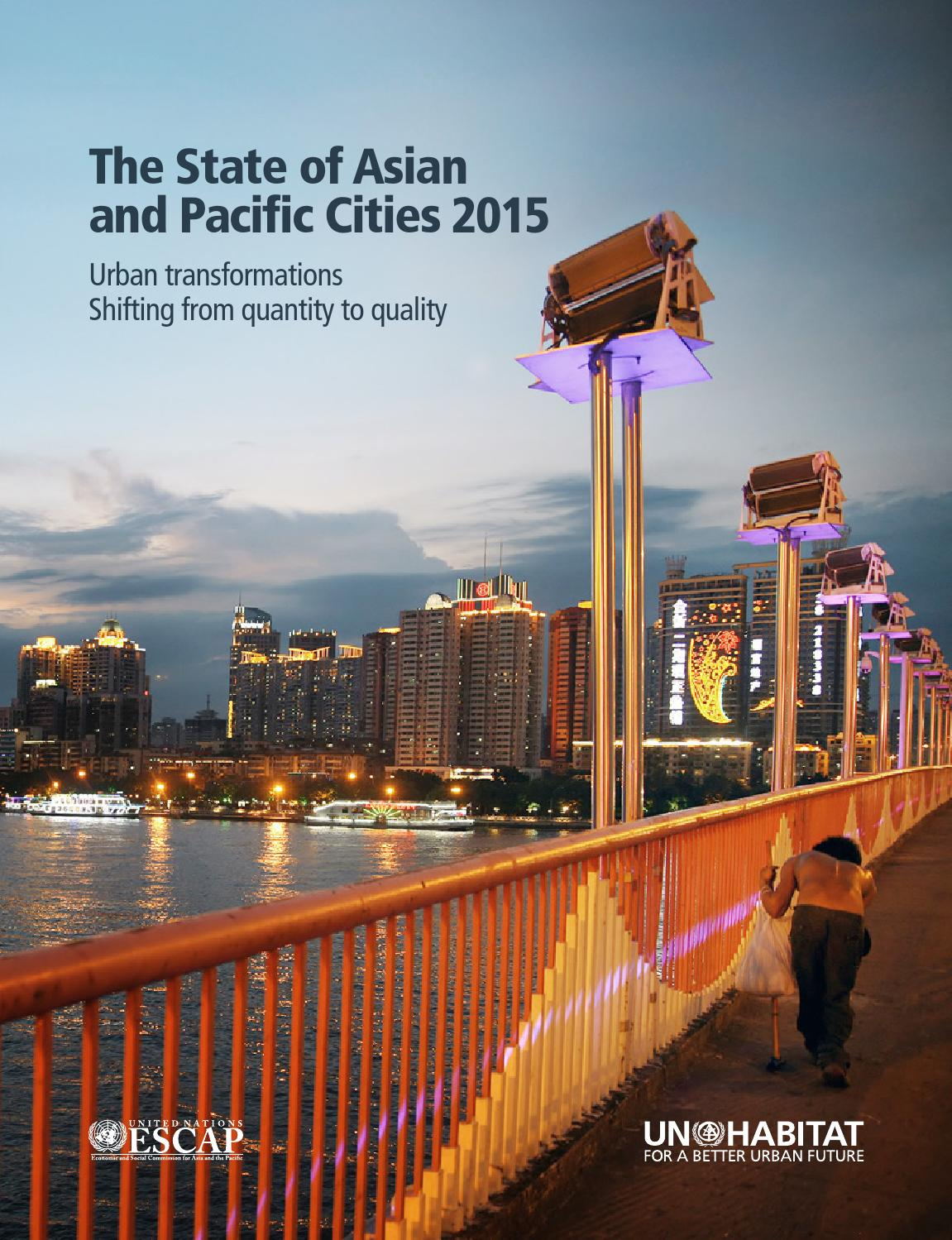 the state of asian and pacific cities 2015 by un habitat issuu rh issuu com