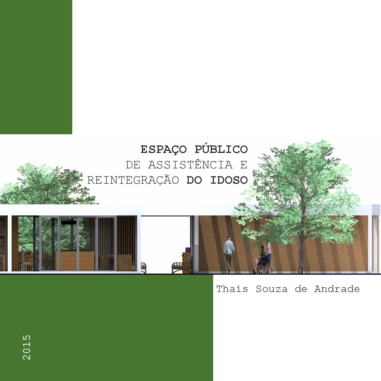Fabuloso Espaço Público de Assistência e Reintegração do Idoso - Thaís  CM22