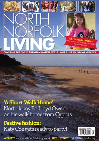 34538de005c North Norfolk Living Winter 2015 by Best Local Living - issuu