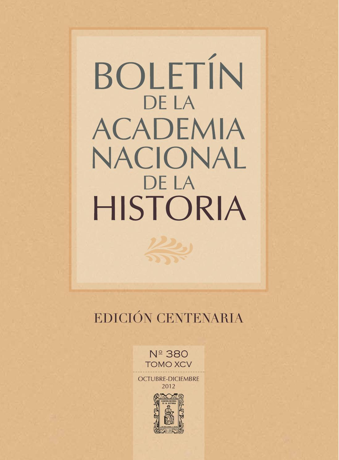 Banh 380 by Academia Nacional de la Historia - Consuelo Andara - issuu