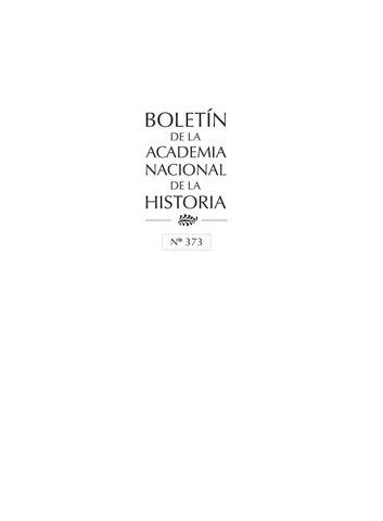 1bc9c136 Banh 373 by Academia Nacional de la Historia - Consuelo Andara - issuu