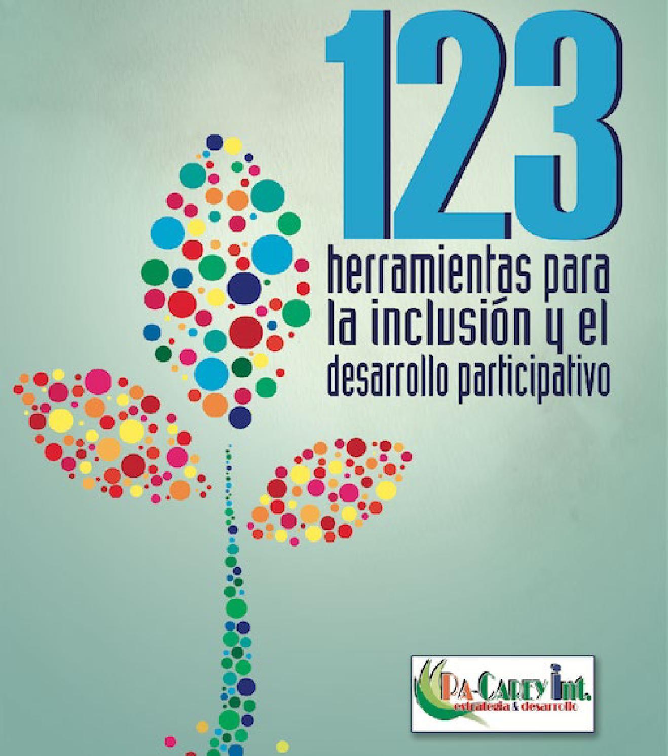 123 herramientas para la inclusión y el desarrollo participativo by ...