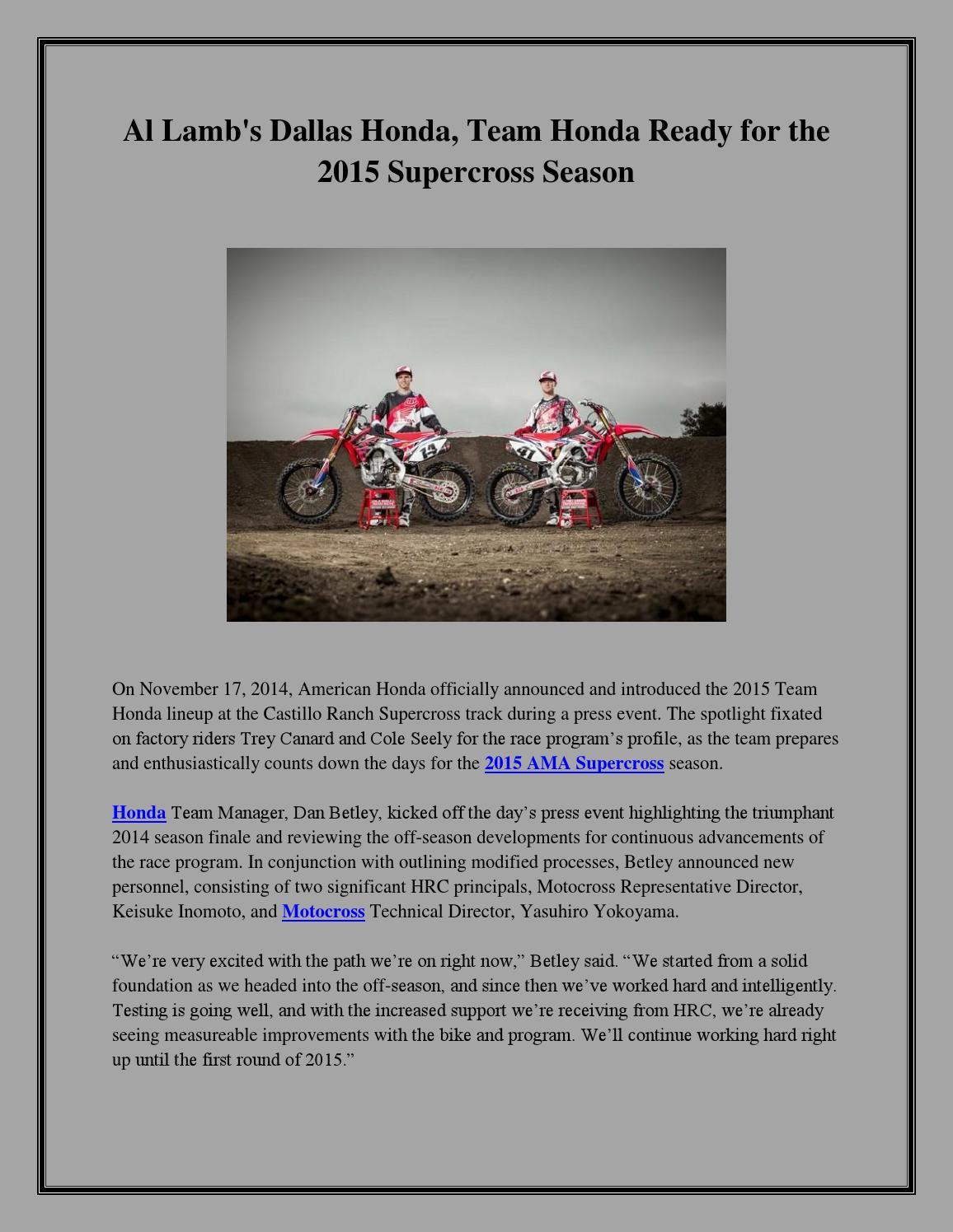Al Lambs Dallas Honda Team Honda Ready For The 2015 Supercross