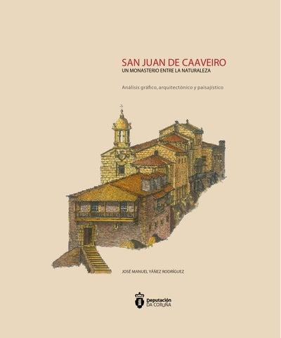 Parte 1 san juan de caaveiro by Deputación Provincial de A Coruña ...