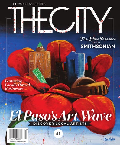 2ba7bcf0fcd THECITY Magazine El Paso • August 2015 by THECITY Magazine El Paso ...