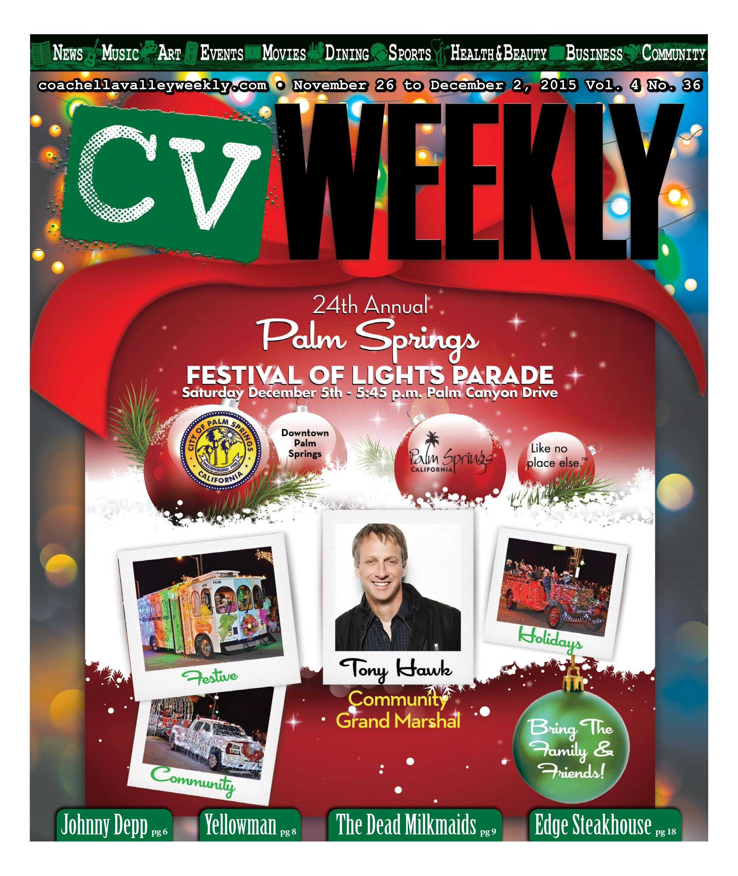 90d1c19a1dc Coachella Valley Weekly - November 26 to December 2