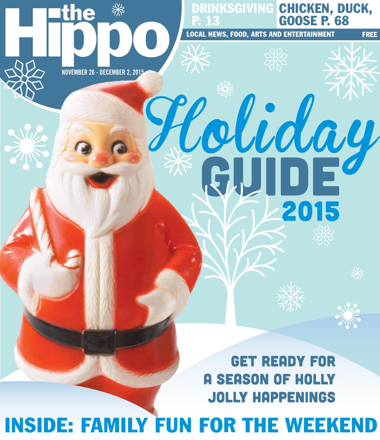 64ec21f3988 Hippo Holiday Guide 2015 by The Hippo - issuu