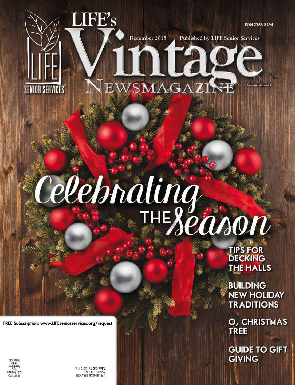 743 tags christmas decorations festival holiday christmas tree views - Life S Vintage Newsmagazine December 2015 By Life S Vintage Newsmagazine Issuu