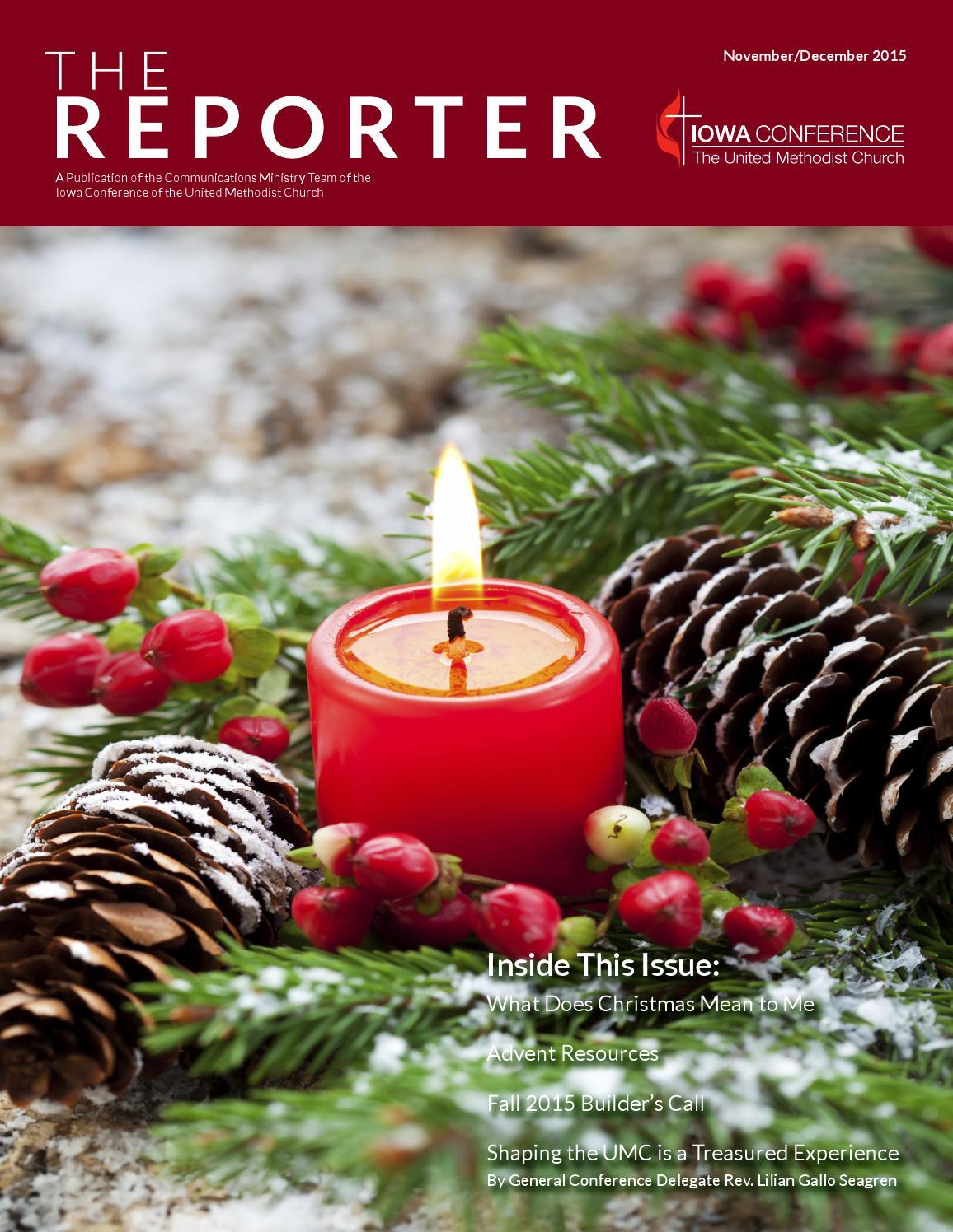 Iaumc The Reporter Nov Dec 2015 By Iowa Conference United Methodist Church Issuu