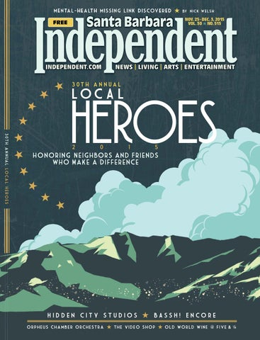 Santa Barbara Independent, 11/25/15 By SB Independent   Issuu