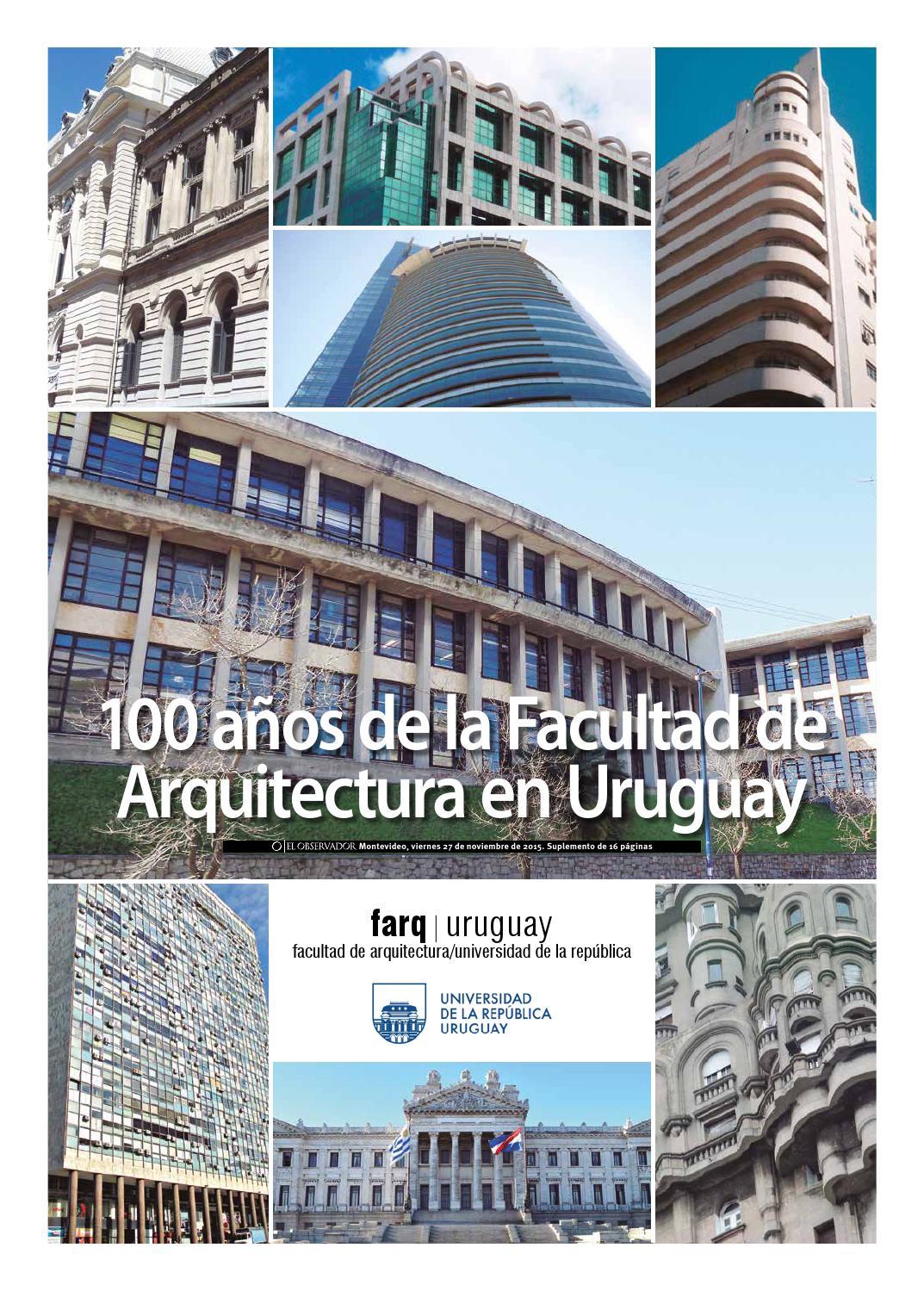 Suplemento 100 a os de la facultad de arquitectura 2015 by for Decano dela facultad de arquitectura