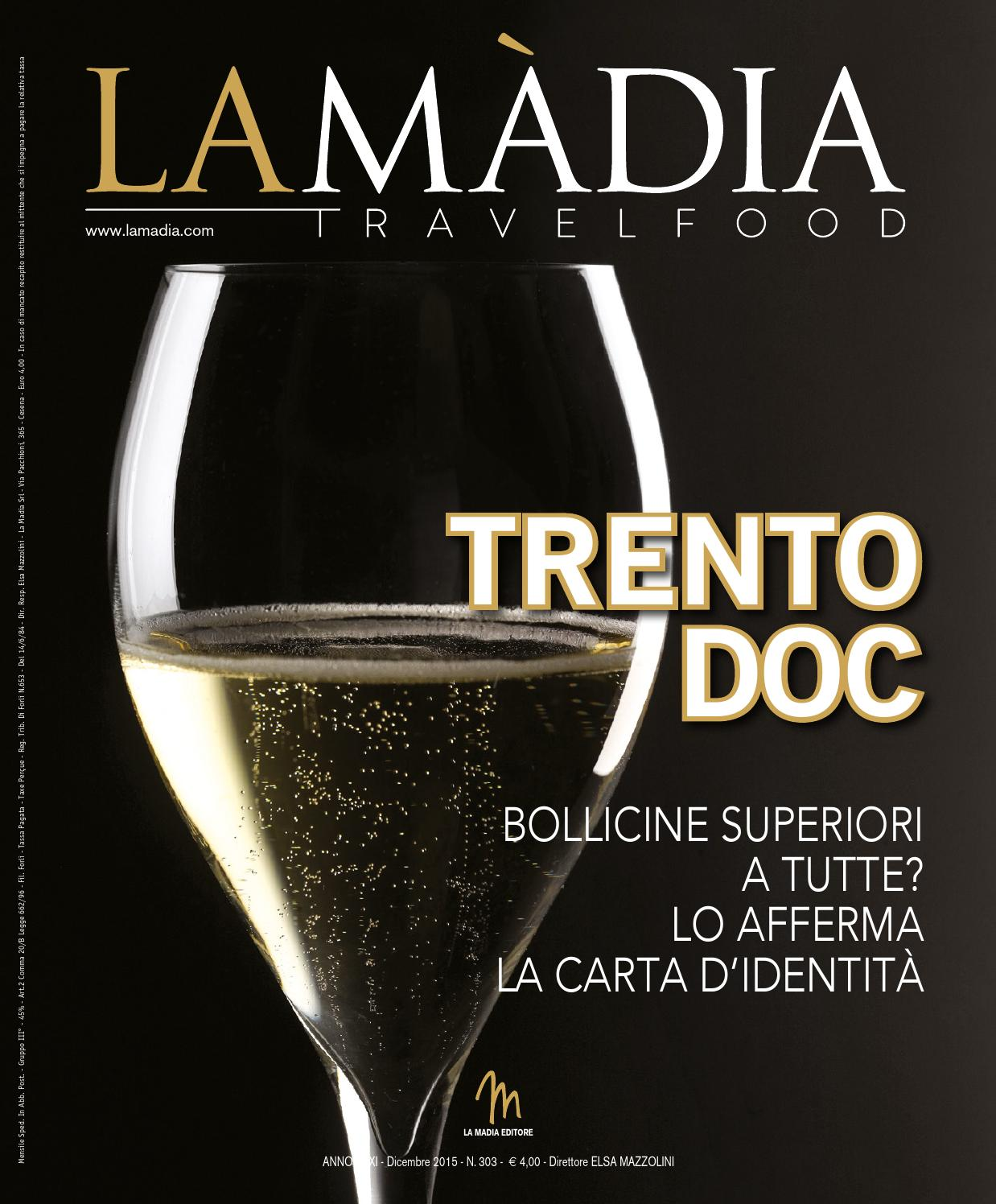 La Madia Travelfood n. 303 - Dicembre 2015 by lamadiasrl - issuu 57997c26b0a