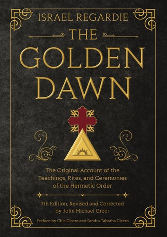 The Golden Dawn Seventh Edition, by Israel Regardie & John