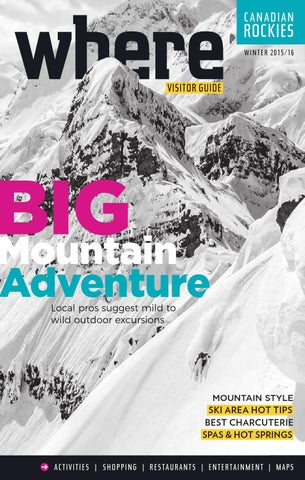 Where Canadian Rockies Winter 2015 16 by Where Canadian Rockies - issuu fc71c7d17841