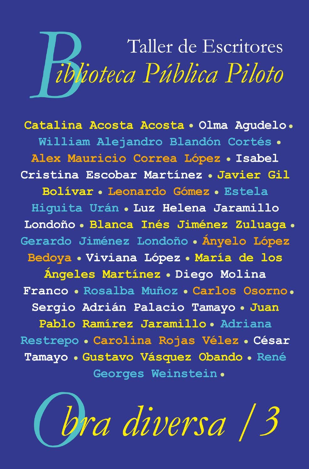 Libro obra diversa tres by Biblioteca Pública Piloto de Medellín ...