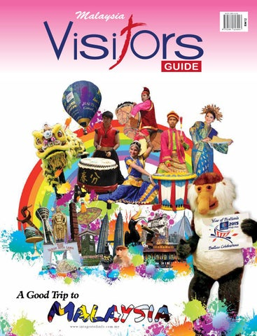 Malaysia Visitors Guide 2015 (26th Edition) by Tourism