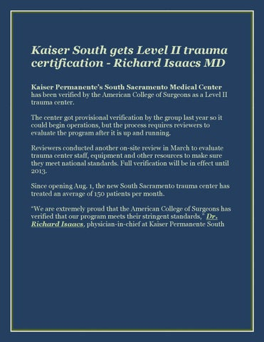 Kaiser south gets level ii trauma certification richard isaacs md by ...