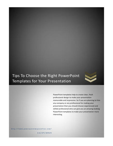 Tips to choose the right powerpoint templates for your presentation tips to choose the right powerpoint templates for your presentation powerpoint templates help to create clear fresh professional design to make your toneelgroepblik Choice Image