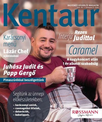 008444d204 Kentaur Vásárlói Magazin by Rossmann Magyarország Kft. 11149769-2-44 ...