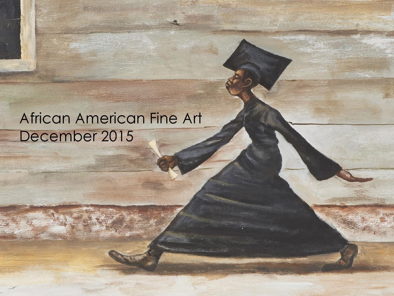 December 2015 African American Fine Art Auction By Tyler Fine Art Issuu