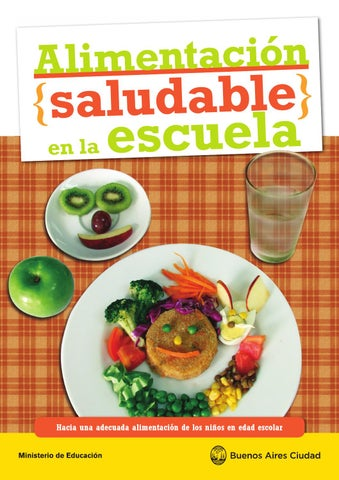Alimentacion saludable guia by gabriela cancinos issuu for Proyecto para una cantina escolar