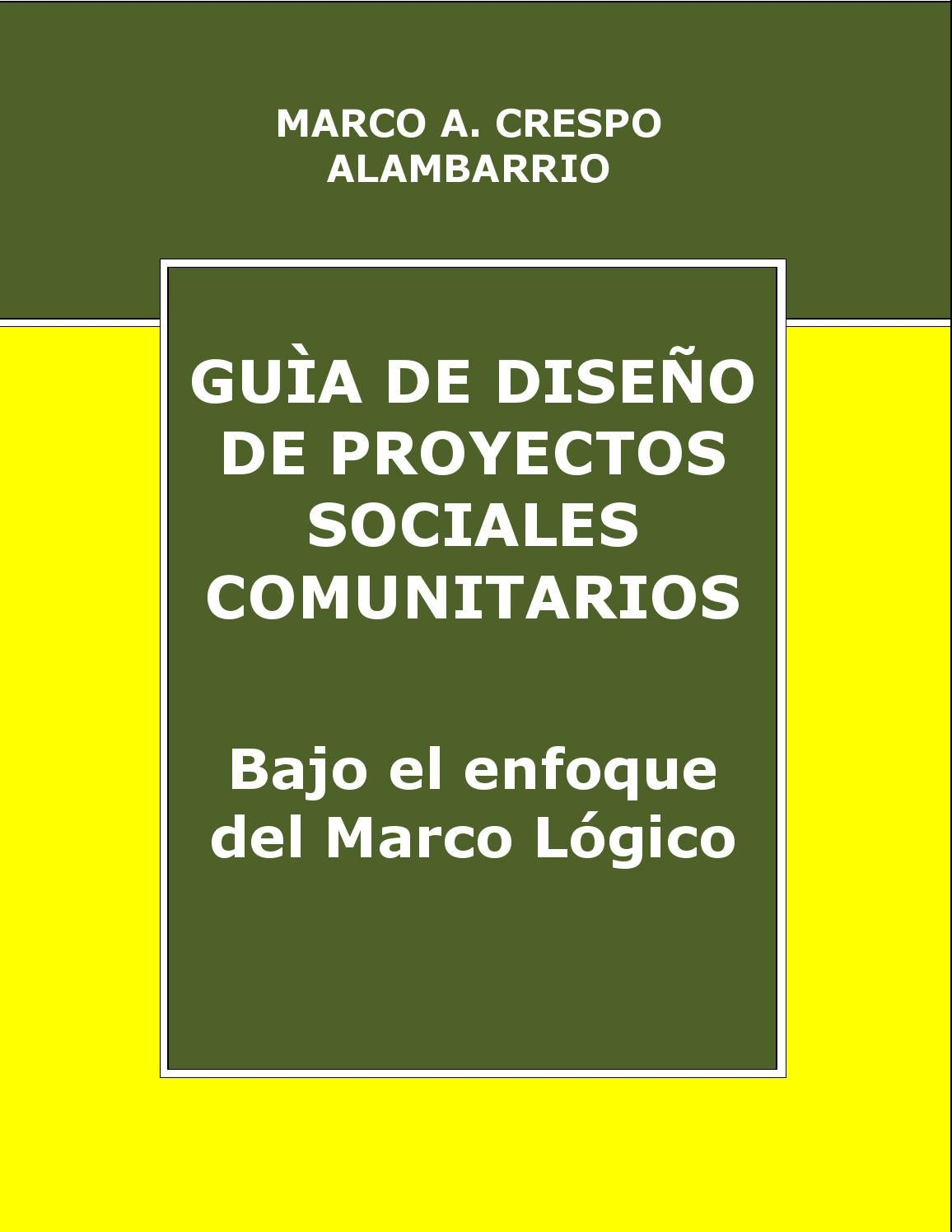 Guía de diseño de proyectos sociales comunitarios bajo el enfoque ...
