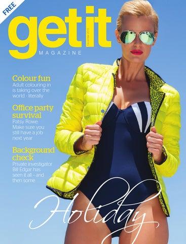 12bf641dd1f6e Get it December by Get it Magazine - issuu