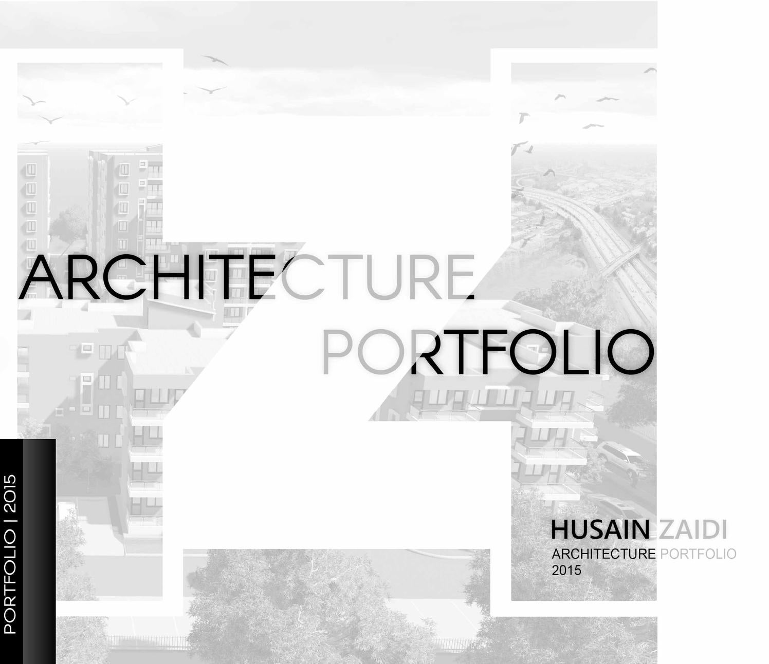Architecture Portfolio By Husain Zaidi Issuu