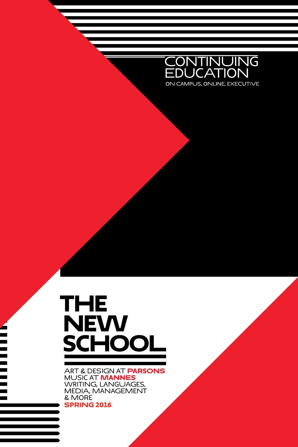 Continuing Education Spring 2016 The New School By