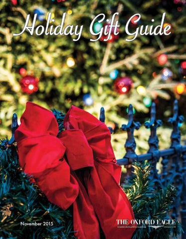 Holiday Gift Guide 2015 By The Oxford Eagle   Issuu