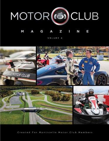 Monticello Motor Club >> Motor Club Magazine Volume 4 By Monticello Motor Club Issuu
