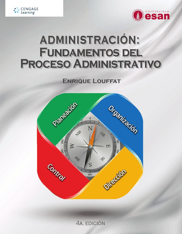 Administración : fundamentos del proceso administrativo. 4a ed ...